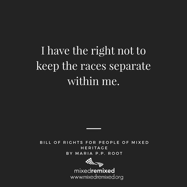 I have the right not to keep the races separatehellip